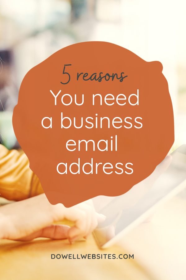 5 reasons you need a business email address