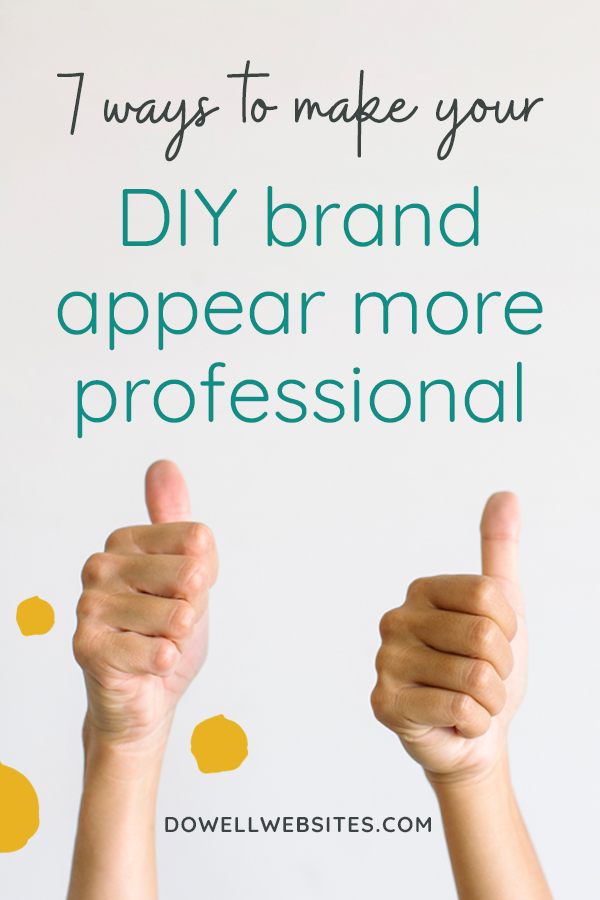 So you're DIYing your brand, but you just can't seem to get it looking like you didn't design it yourself. Let's go over 7 ways you can make your DIY brand look more professional even though you aren't a designer.
