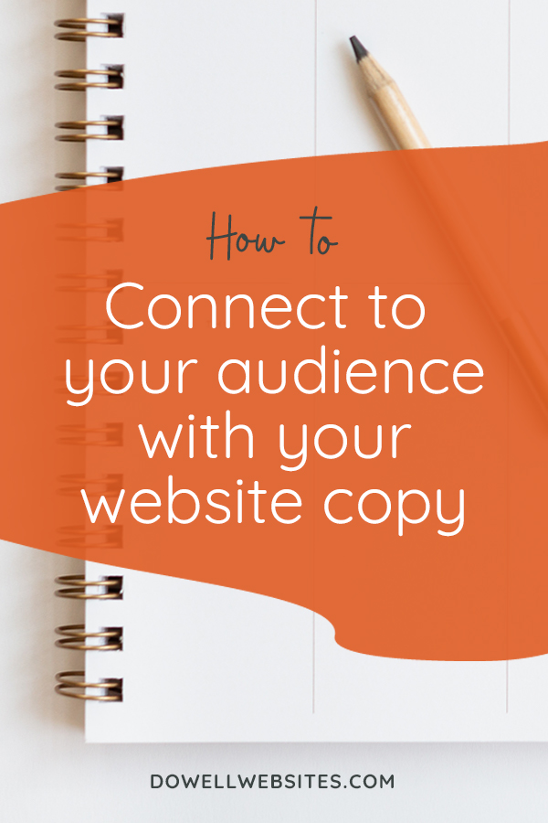 Your copy has to be written in a way that's compelling and engaging if you're going to keep your dream client's attention and get them scrolling down the page.