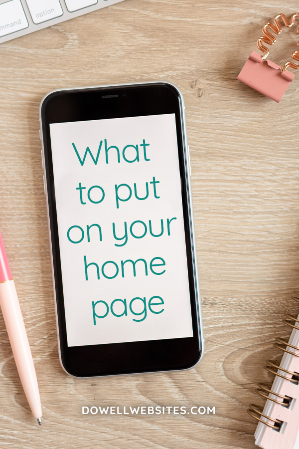 If you put everything on your homepage, you'll overwhelm your audience. Let's have a look at the specific goals you need to achieve and start there.