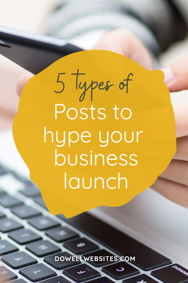 5 types of posts to hype your business launch