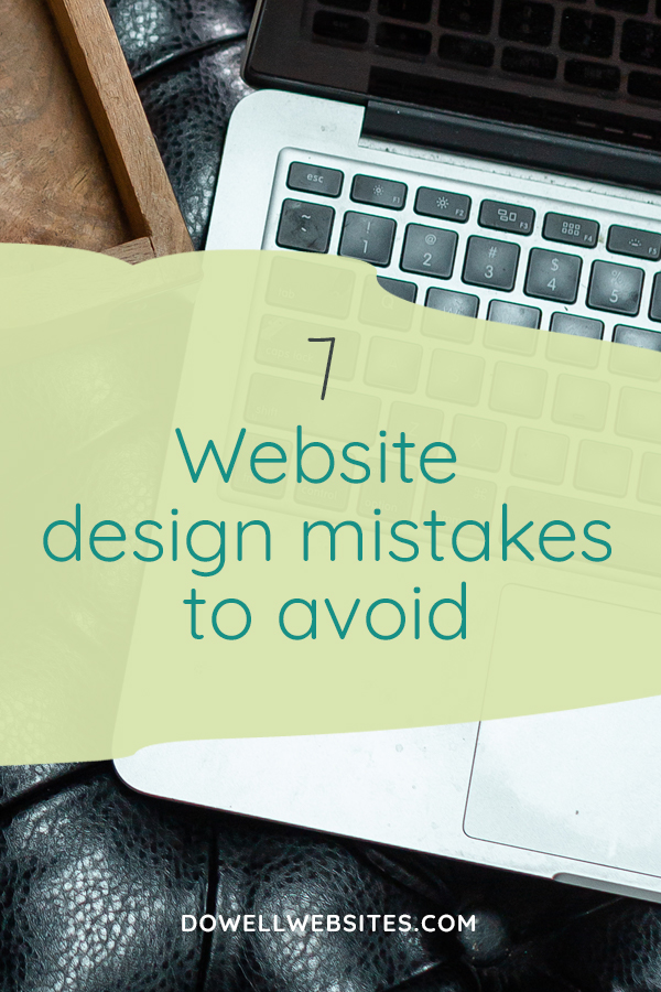 Just because you design your own website doesn't mean it has to look unprofessional! Learn 7 common mistakes you can fix to make your site appear more pro.