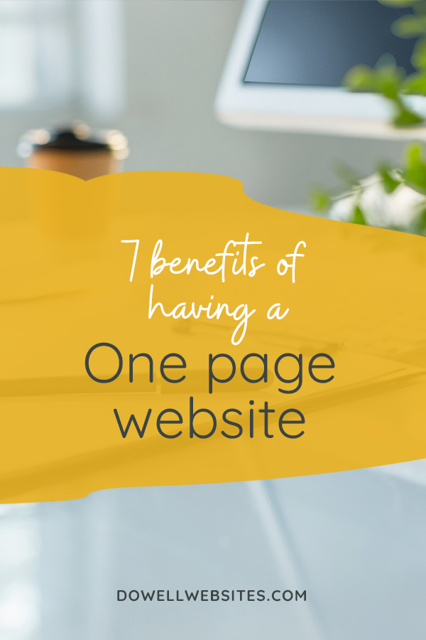 Single page websites are a great way to streamline your website, especially when you're just starting out and want a simple, yet effective way to get your business online quickly.