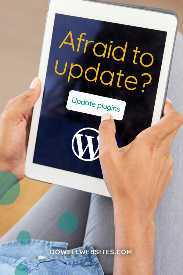 "You know you need to keep your website updated, but pushing the ""update"" button can be somewhat terrifying, I know. I'm walking you through the process, so you don't let fear hold you back while hackers are busting in on your site."